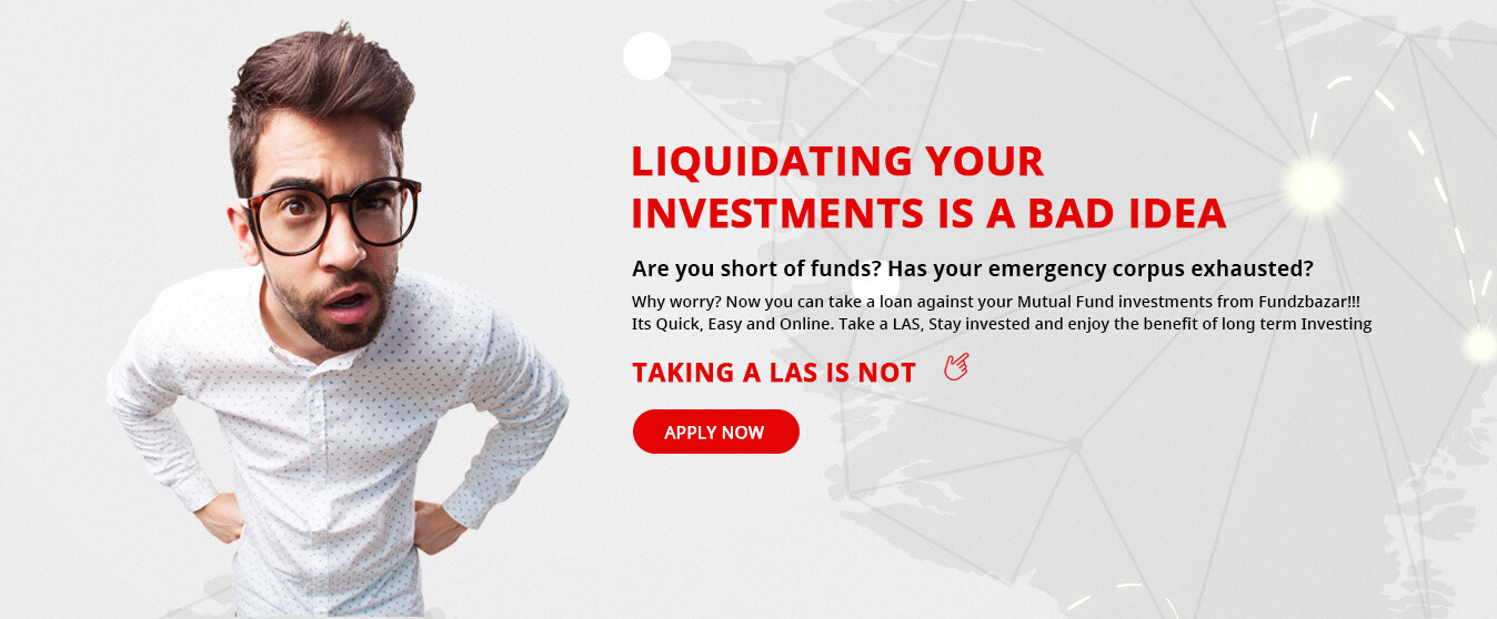 Loan against your Mutual Fund investments from Fundzbazar!!!